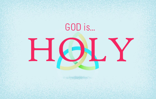 The Attributes of God: HOLY