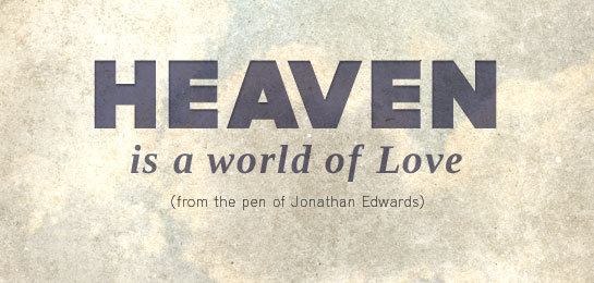 Heaven, Heaven is a world of Love, Servants of Grace, Servants of Grace