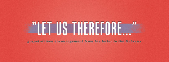 Let Us Therefore 1