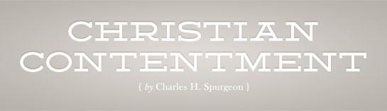 Christian Contentment, Christian Contentment, Servants of Grace, Servants of Grace