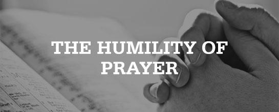 201300425_humilityprayer