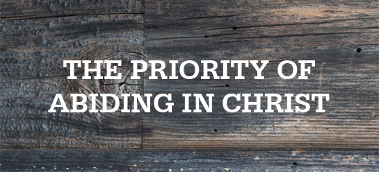 Chuck Smith on the Priority of Abiding in Christ