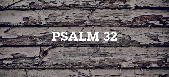 Chuck Smith on Psalm 32