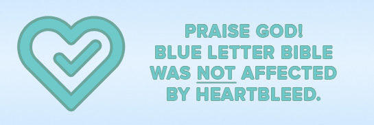 blue letter bible blb was not affected by heartbleed 10420